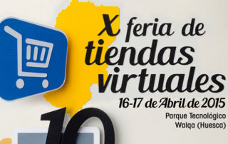 X Feria Tiendas Virtuales Walqa Huesca