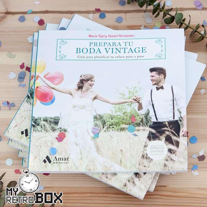 Prepara tu boda vintage: Guía para planificar tu enlace paso a paso